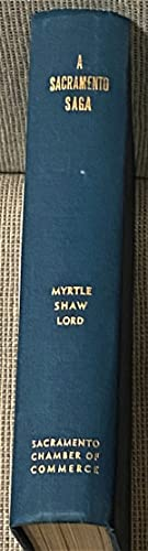 A Sacramento Saga, Fifty Years of Achievement: Myrtle Shaw Lord