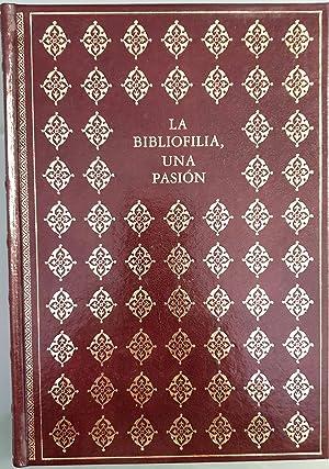 La Bibliofilia, una pasión. Diccionario breve.: Ruiz, Pilar