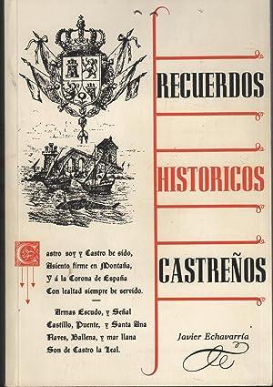 RECUERDOS HISTÓRICOS CASTREÑOS 3 páginmas con anotaciones: ECHAVARRÍA Y SARRAOA,
