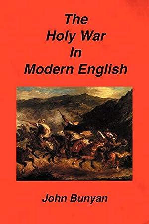 The Holy War In Modern English: Bunyan, John