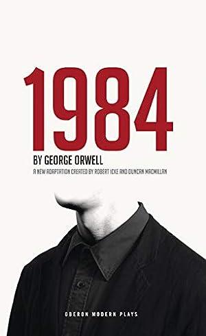 1984 (Oberon Modern Plays): Orwell, George