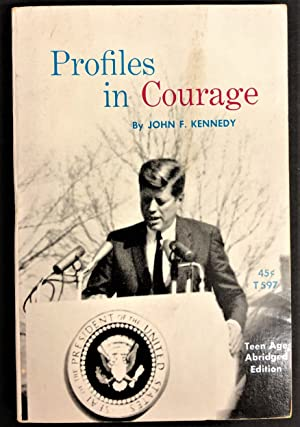 Profiles in Courage (vintage abridged teen edition): John F. Kennedy