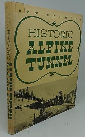 HISTORIC ALPINE TUNNEL: Dow Helmer