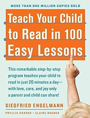 Teach Your Child to Read in 100: Siegfried Engelmann, Phyllis