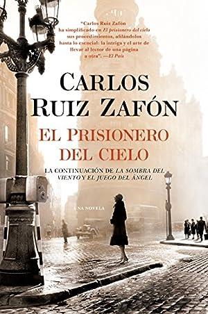 El Prisionero Del Cielo: Carlos Ruiz Zaf?n