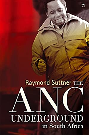 The ANC Underground in South Africa