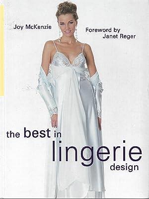 The Best in Lingerie Design: McKenzie, Joy; Reger,