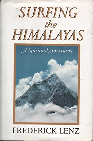 Seller image for Surfing the Himalayas: A Spiritual Adventure for sale by Mr Pickwick's Fine Old Books