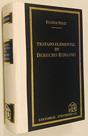 Tratado Elemental de Derecho Romano (Spanish Edition): Eugene Petit (Author)