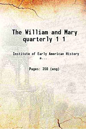 The William and Mary quarterly Volume 1: Institute of Early