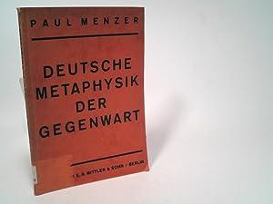 Bild des Verkäufers für Deutsche Metaphysik der Gegenwart. zum Verkauf von Bookfarm