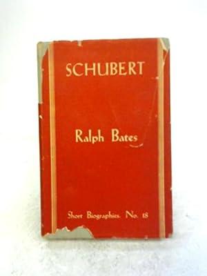 Schubert: Ralph Bates
