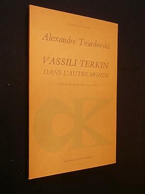 Vassili Terkin dans l'autre monde: Alexandre Tvardovski