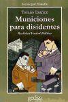 Municiones para disidentes: Tomás Ibáñez Gracia