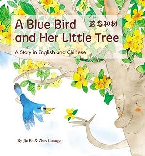 A Blue Bird And Her Little Tree: Jin Bo, Jin