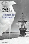 Travesía del horizonte: Marías, Javier (1951