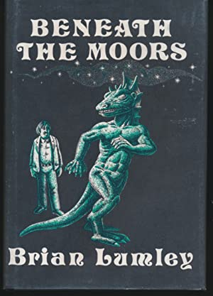 Beneath the Moors: Brian Lumley