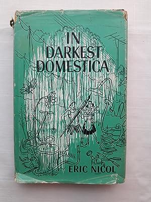 In Darkest Domestica: Nicol, Eric