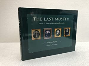 THE LAST MUSTER : Volume 2: Faces of the American Revolution ( signed & dated )