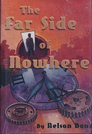 The Far Side of Nowhere w/SIGNED page: Nelson Bond