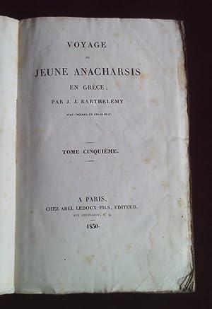 Voyage du jeune anacharsis en Grèce -: J. J. Barthelemy