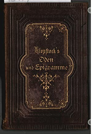 Bild des Verkäufers für F. G. Klopstock`s Oden und Epigramme. zum Verkauf von Ralf Bönschen