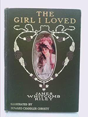 The girl I loved,: Riley, James Whitcomb