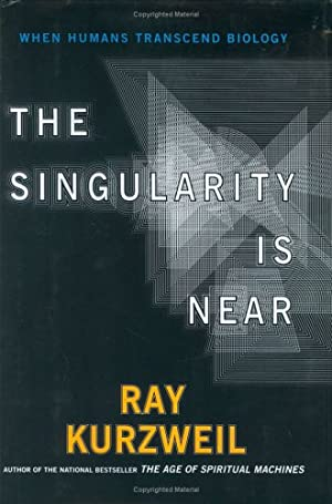The Singularity Is Near: When Humans Transcend: Kurzweil, Ray