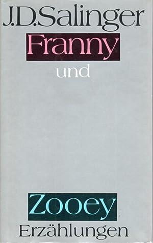Franny und Zooey. Zwei Erzählungen: Salinger, J. D.