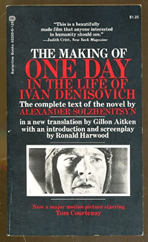 The Making of One Day in the: Solzhenitsyn, Alexander/Harwood, Ronald