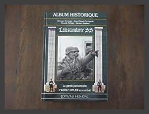 La Leibstandarte SS, la garde personnelle d'Adolf
