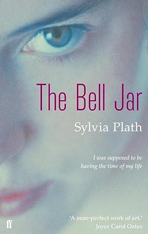 The Bell Jar: Plath, Sylvia