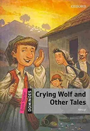 Quick Starter: Crying Wolf and Other Tales: Aesop