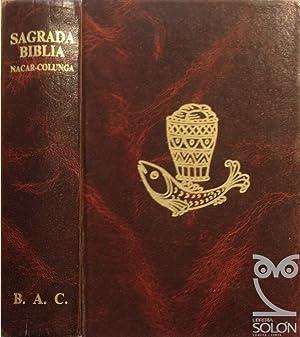 Sagrada Biblia. Versión directa de las lenguas: Eloíno Nácar Fuster