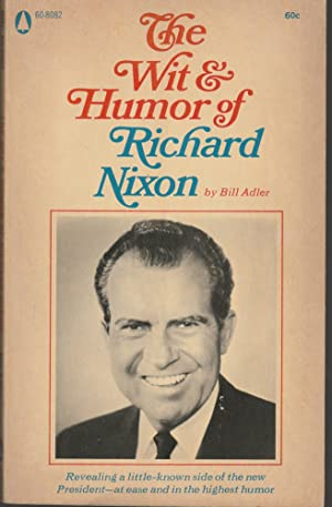 The Wit and Humor of Richard Nixon