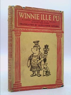 Winnie ille Pu. in Latinum conversus. Auctore: Milne, A.A.