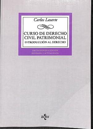 CURSO DE DERECHO CIVIL PATRIMONIAL. INTRODUCCIÓN AL: LASARTE, CARLOS
