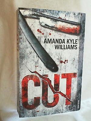 Cut : Thriller.: Williams, Amanda Kyle