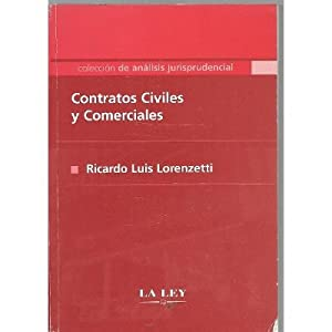 Contratos Civiles Y Comerciales - Lorenzetti -: VVAA