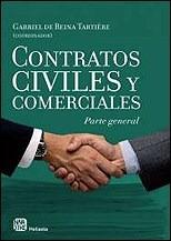 Contratos Civiles Y Comerciales Parte General -: DE REINA TARTIERE