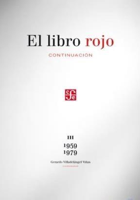 Libro Rojo Continuacion Iii 1959-1979 (tezontle) -: VILLADELANGEL VIÑAS GERARDO