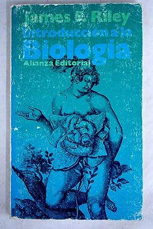 Introducción a la biología: Riley, James F.