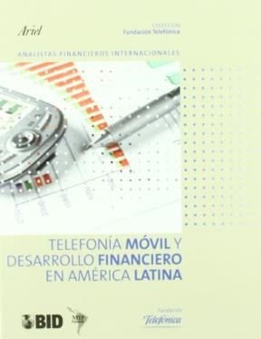Telefonia Movil Y Desarrollo Financiero En America: ONTIVEROS BAEZA EMILIO