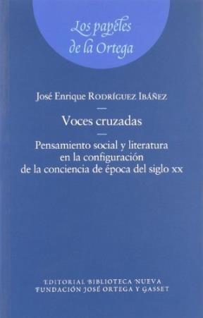 Voces Cruzadas Pensamiento Social Y Literatura En: RODRIGUEZ IBAÑEZ JOSE