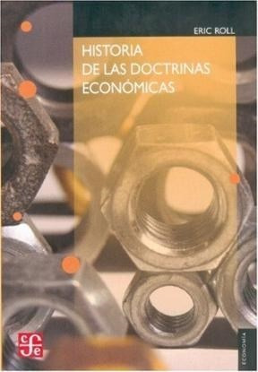 Historia De Las Doctrinas Economicas (coleccion Economia): ROLL ERIC
