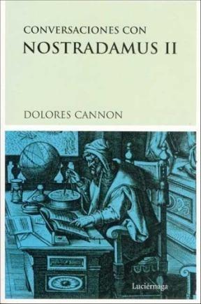 Conversaciones Con Nostradamus Ii (testimonios Y Vivencias: CANNON DOLORES
