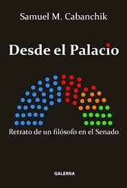Desde El Palacio - Samuel Cabanchik -: Samuel Cabanchik