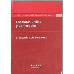 Contratos Civiles Y Comerciales - Lorenzetti -: VV.AA