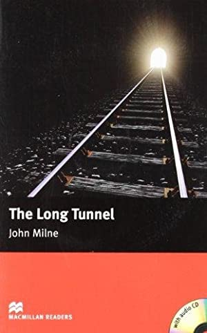 The Long Tunnel With Cd: Milne, John