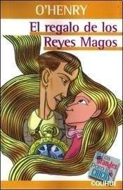 Regalo De Los Reyes Magos, El: O. Henry